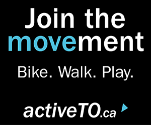 "Image says ""Join the movement. Bike. Walk. Play. activeto.ca"